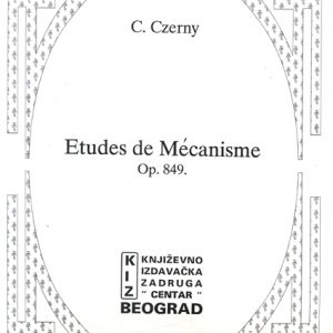 Carl Czerny: ETUDES DE MECANISME Op. 849