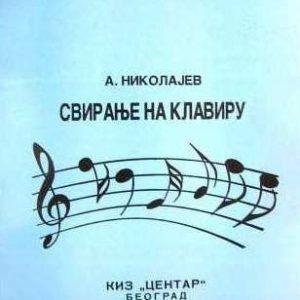 A. Nikolajev: SVIRANJE NA KLAVIRU