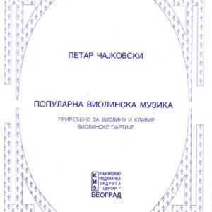 P. I. Tchaikovsky: POPULARNA VIOLINSKA MUZIKA